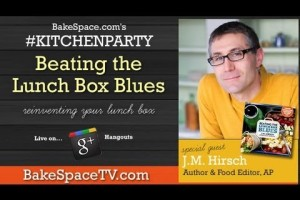 J.M. Hirsch (Food Editor The Associated Press) – Beating the Lunch Box Blues #kitchenparty